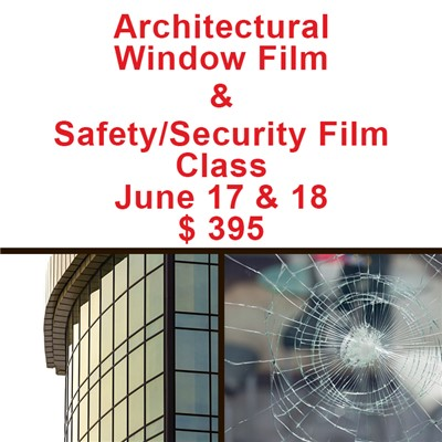 Architectural & Safety Film - June 17-18