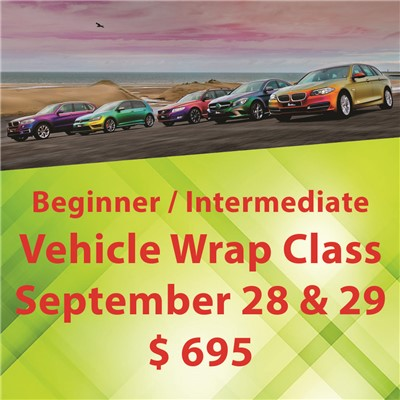 Vehicle Wrap Class - Sept 28 & 29 ($695)